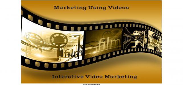 Marketing Using Videos